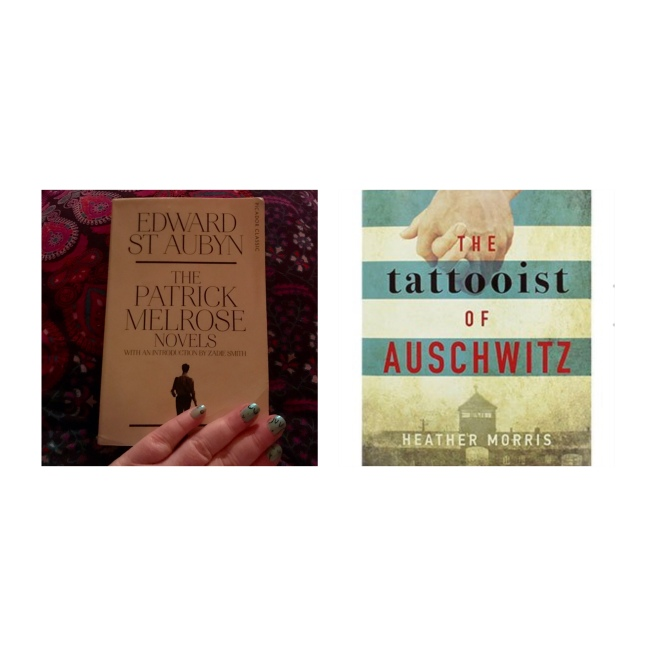 Patrick Melrose novels & the tattooist if auschwitz
