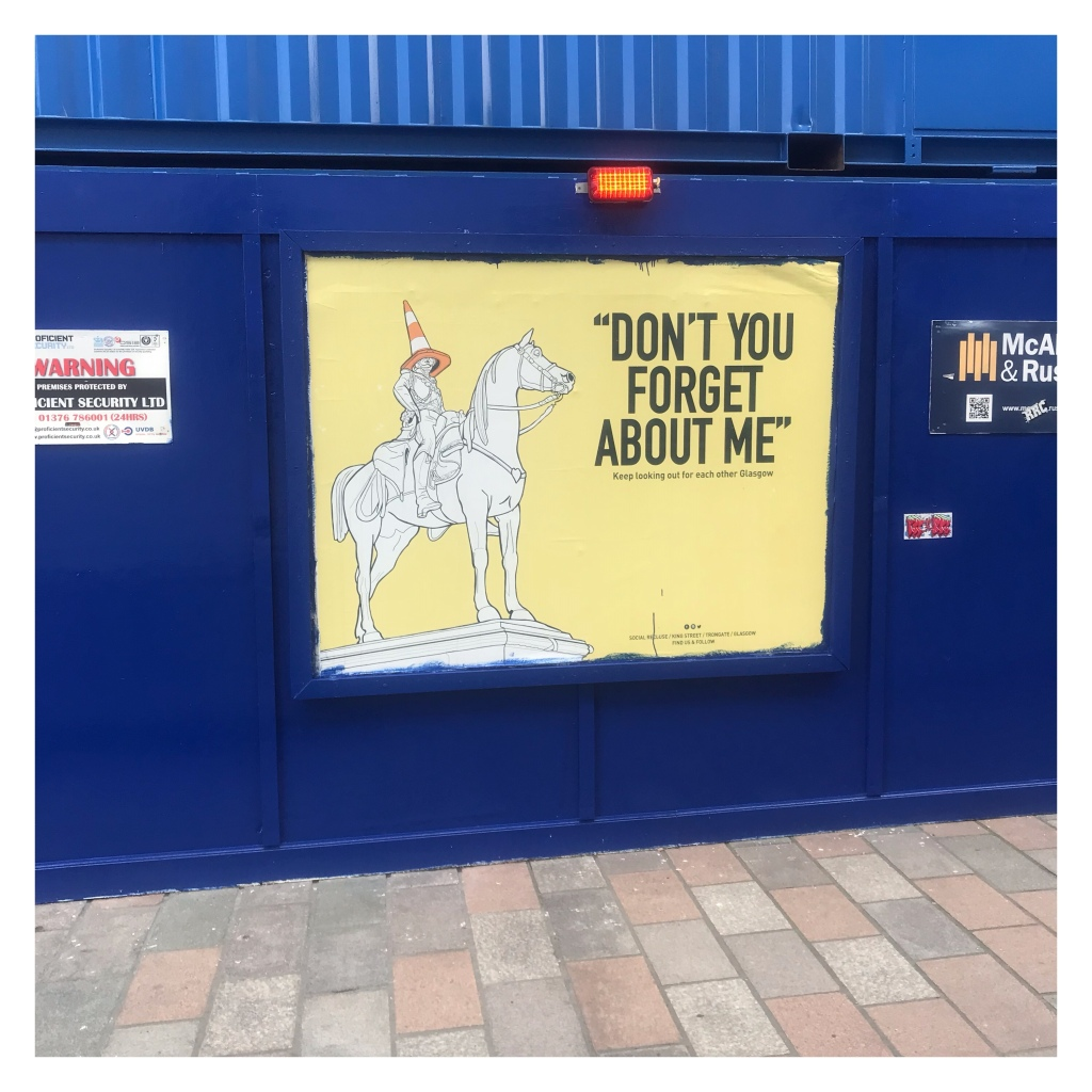 Glasgow street art, don't you forget about me.