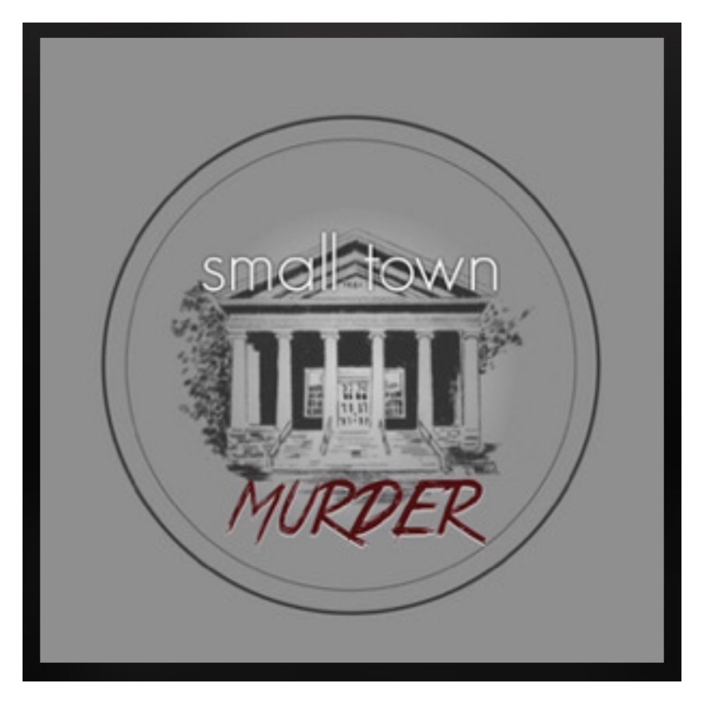 Small Town Murder podcast logo