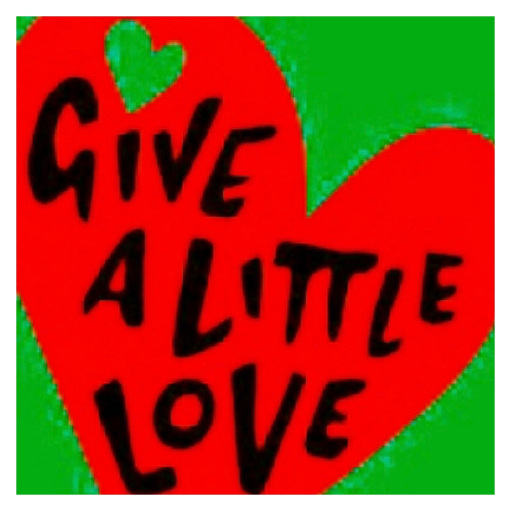 Give a little in black letters inside red love heart
